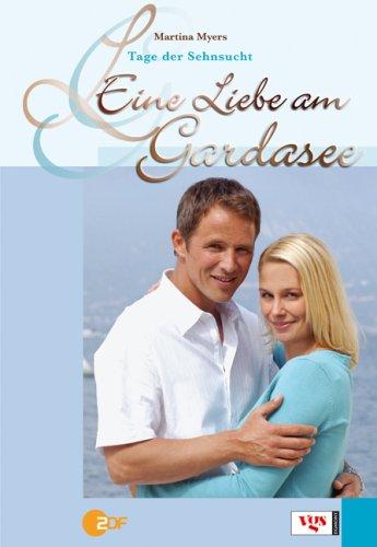 9783802535659: Eine Liebe am Gardasee 02. Tage der Sehnsucht
