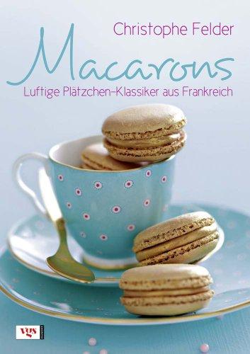9783802537196: Macaronsluftige Plätzchen Klassiker Aus Frankreich