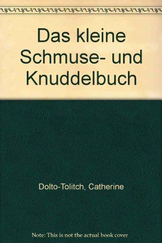 9783802550751: Das kleine Schmuse- und Knuddelbuch