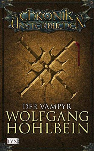 9783802581335: Die Chronik der Unsterblichen 2: Der Vampyr