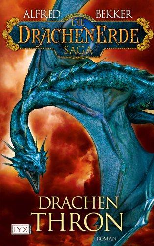 9783802581656: Die Drachen Erde Saga 03: Drachen Thron