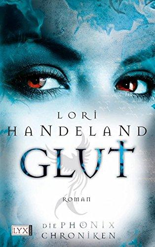 9783802582356: Glut (Phoenix Chronicles, #2)