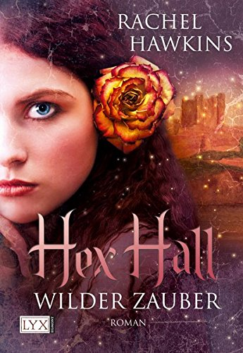 9783802582394: Hex Hall 01: Wilder Zauber