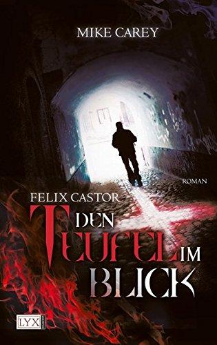 9783802583599: Felix Castor 01. Den Teufel im Blick