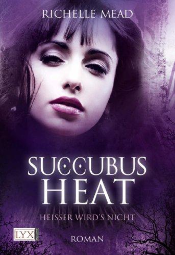 9783802588594: Succubus Heat: Heißer wird's nicht