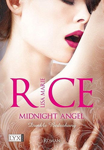 Midnight Angel: Dunkle Bedrohung: Rice, Lisa Marie