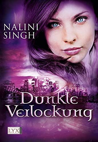 Dunkle Verlockung (3802588819) by Nalini Singh