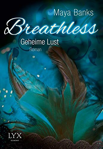 9783802591303: Breathless 02. Geheime Lust
