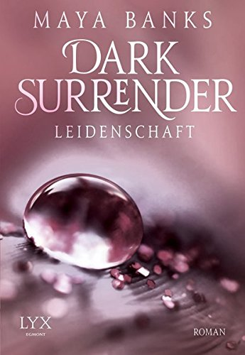 9783802594205: Dark Surrender 01 - Leidenschaft