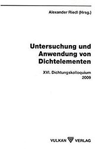 Untersuchung und Anwendung von Dichtelementen: Alexander Riedl