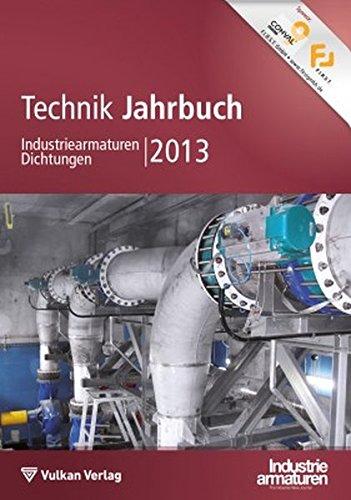 Technik-Jahrbuch Industriearmaturen Dichtungen 2013: Wolfgang M�nning