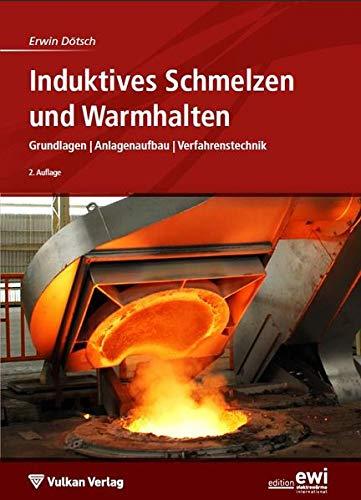 Induktives Schmelzen und Warmhalten: Erwin Dötsch
