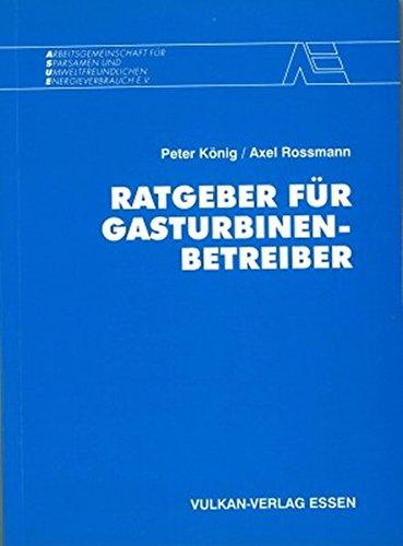 Ratgeber für Gasturbinenbetreiber: Peter König