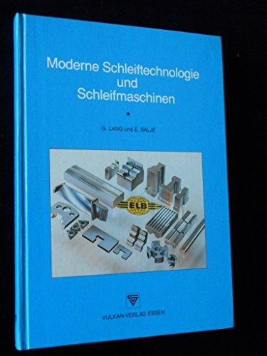 Moderne Schleiftechnologie und Schleifmaschinen