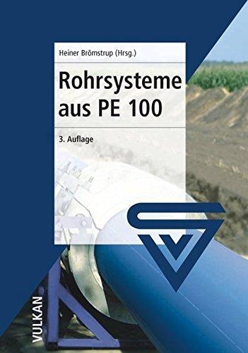 9783802727474: Rohrsysteme aus PE 100