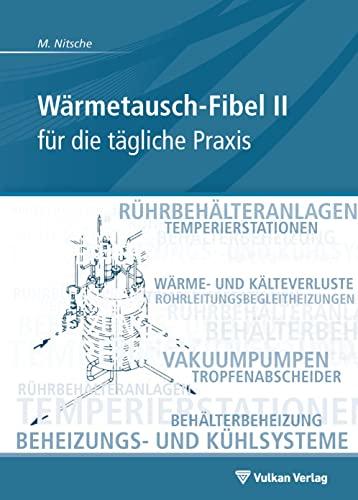 9783802727764: Wärmetausch-Fibel, Band II