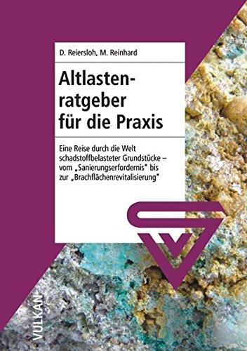 Altlastenratgeber für die Praxis: M. Reinhard