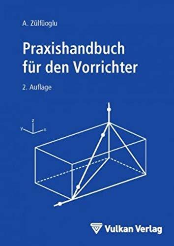 Praxishandbuch für den Vorrichter: A. Zülfüoglu