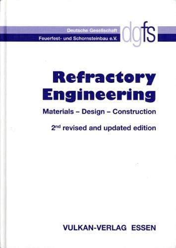 9783802731556: Refractory Engineering 2/e: Materials - Design - Construction