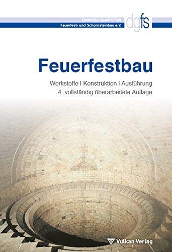 9783802731631: Feuerfestbau: Werkstoffe - Konstruktion - Ausführung