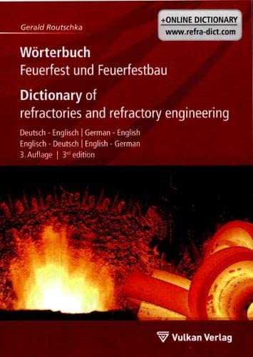 9783802731655: W�rterbuch Feuerfest und Feuerfestbau / Dictionary of refractories and refractory engineering: Deutsch - Englisch / German - English. Englisch - Deutsch / English - German