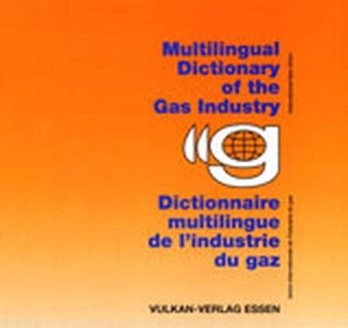 9783802735004: Multilingual Dictionary of the Gas Industry 3/e