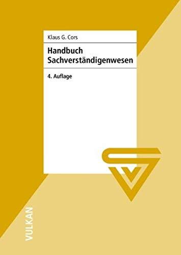 Handbuch Sachverständigenwesen: Klaus G. Cors