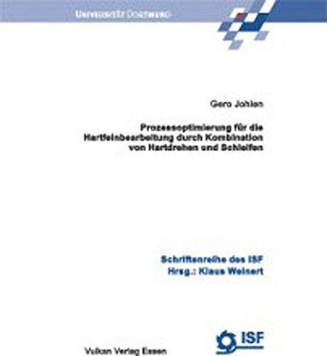 9783802787225: Prozessoptimierung für die Hartfeinbearbeitung durch Kombination von Hartdrehen und Schleifen