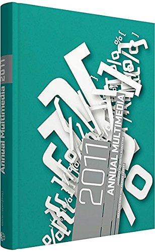 Annual Multimedia 2011: Jahrbuch für Digital Marketing; Großformat - Lippert , Werner