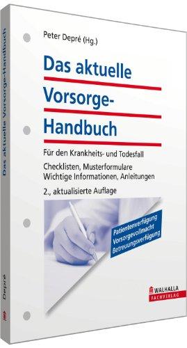 9783802913402: Das aktuelle Vorsorge-Handbuch: Für den Krankheits- und Todesfall; Checklisten, Musterformulare; Wichtige Informationen, Anleitungen