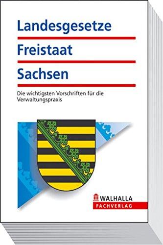 9783802917929: Landesgesetze Freistaat Sachsen Taschenausgabe 2008/2009: Die wichtigsten Vorschriften für die Verwaltungspraxis