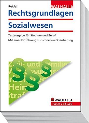 9783802919114: Rechtsgrundlagen Sozialwesen: Textausgabe für Studium und Ausbildung. Mit Einführung zur schnellen Orientierug