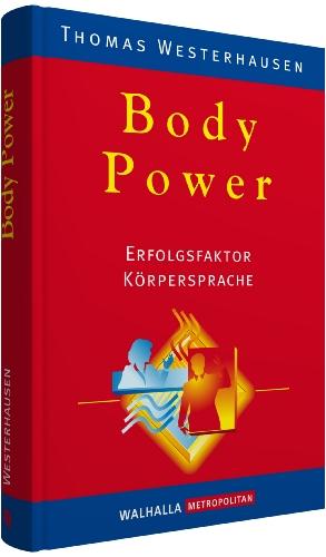 9783802932533: Body Power: Erfolgsfaktor Körpersprache
