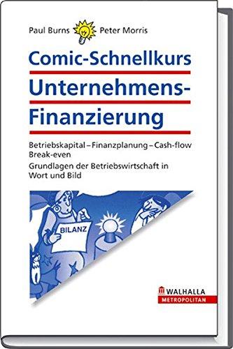 9783802934124: Comic - Schnellkurs, Unternehmens - Finanzierung
