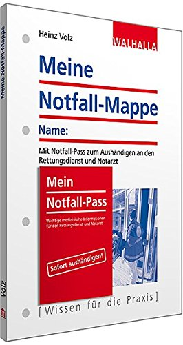9783802934766: Meine Notfall-Mappe: Mit Notfall-Pass zum Aushändigen an den Rettungsdienst und Notarzt