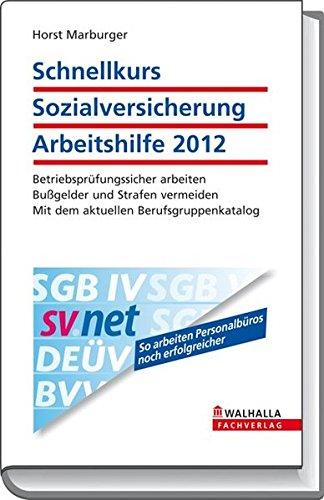 9783802935190: Schnellkurs Sozialversicherung Arbeitshilfe 2012