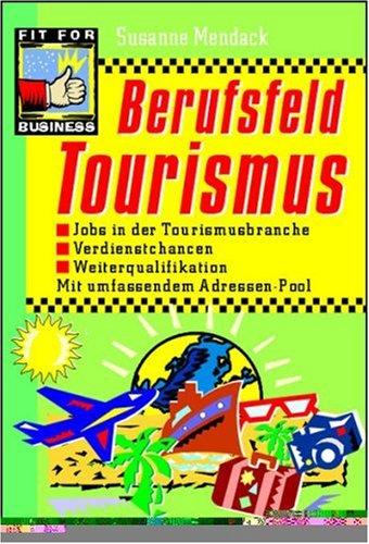 9783802945236: Berufsfeld Tourismus.