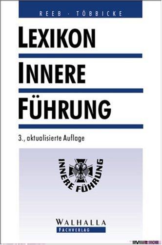 9783802960192: Lexikon Innere Fnhrung. by Hans Joachim Reeb; Peter T÷bbicke
