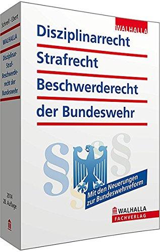 9783802962967: Disziplinarrecht, Strafrecht, Beschwerderecht der Bundeswehr