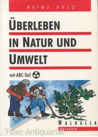 9783802964169: Überleben in Natur und Umwelt. Mit ABC-Teil