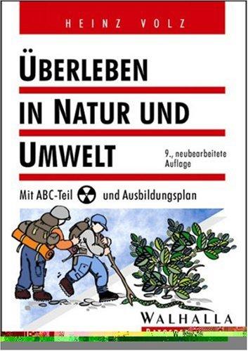 9783802964176: Überleben in Natur und Umwelt. Mit ABC- Teil und Ausbildungsplan.