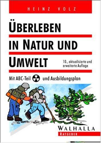 9783802964350: Überleben in Natur und Umwelt. Mit ABC- Teil und Ausbildungsplan.