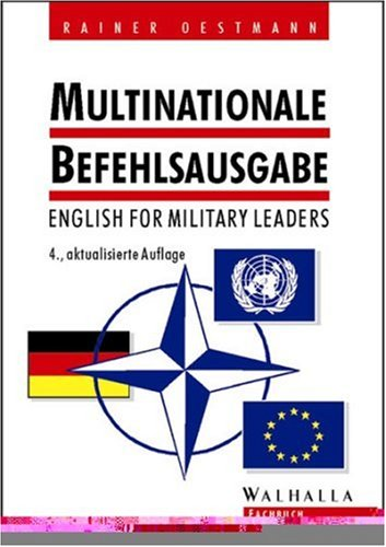 9783802964565: Multinationale Befehlsausgabe. English for Military Leaders