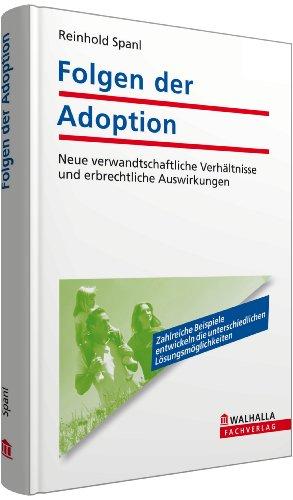 9783802973963: Folgen der Adoption: Neue verwandtschaftliche Verh�ltnisse und erbrechtliche Auswirkungen