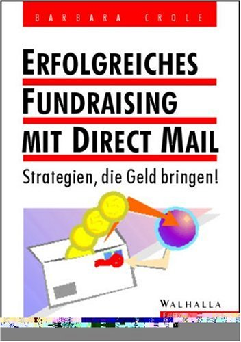 9783802974250: Erfolgreiches Fundraising mit Direct Mail.