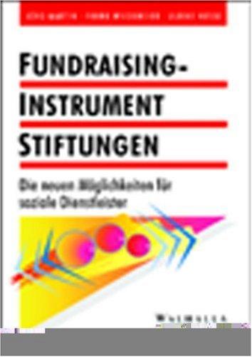 Fundraising-Instrument Stiftungen von Jörg Martin (Autor), Frank: Jörg Martin (Autor),