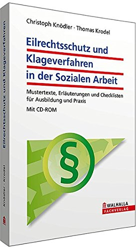 Eilrechtsschutz und Klageverfahren in der Sozialen Arbeit: Christoph Kn�dler