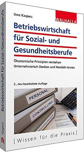 9783802975349: Betriebswirtschaft f�r Sozial- und Gesundheitsberufe