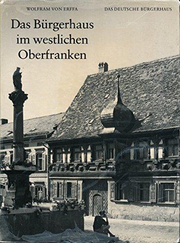 9783803000293: Das Bürgerhaus im westlichen Oberfranken (Das Deutsche Bürgerhaus)