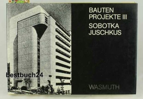 Bauten Projekte III. Sobotka Juschkus. (Signiert). Mit einem Vorwort von Prof. Franz Heinrich ...